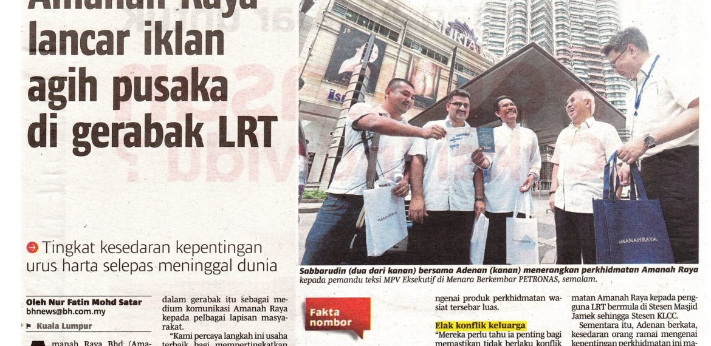 Amanah Raya Bhd (AmanahRaya) melancarkan paparan iklan berkaitan produknya dalam 24 gerabak Transit Aliran Ringan (LRT) laluan Kelana Jaya bagi memberi kesedaran kepada orang ramai mengenai perkhidmatan Perancangan Pewarisan.