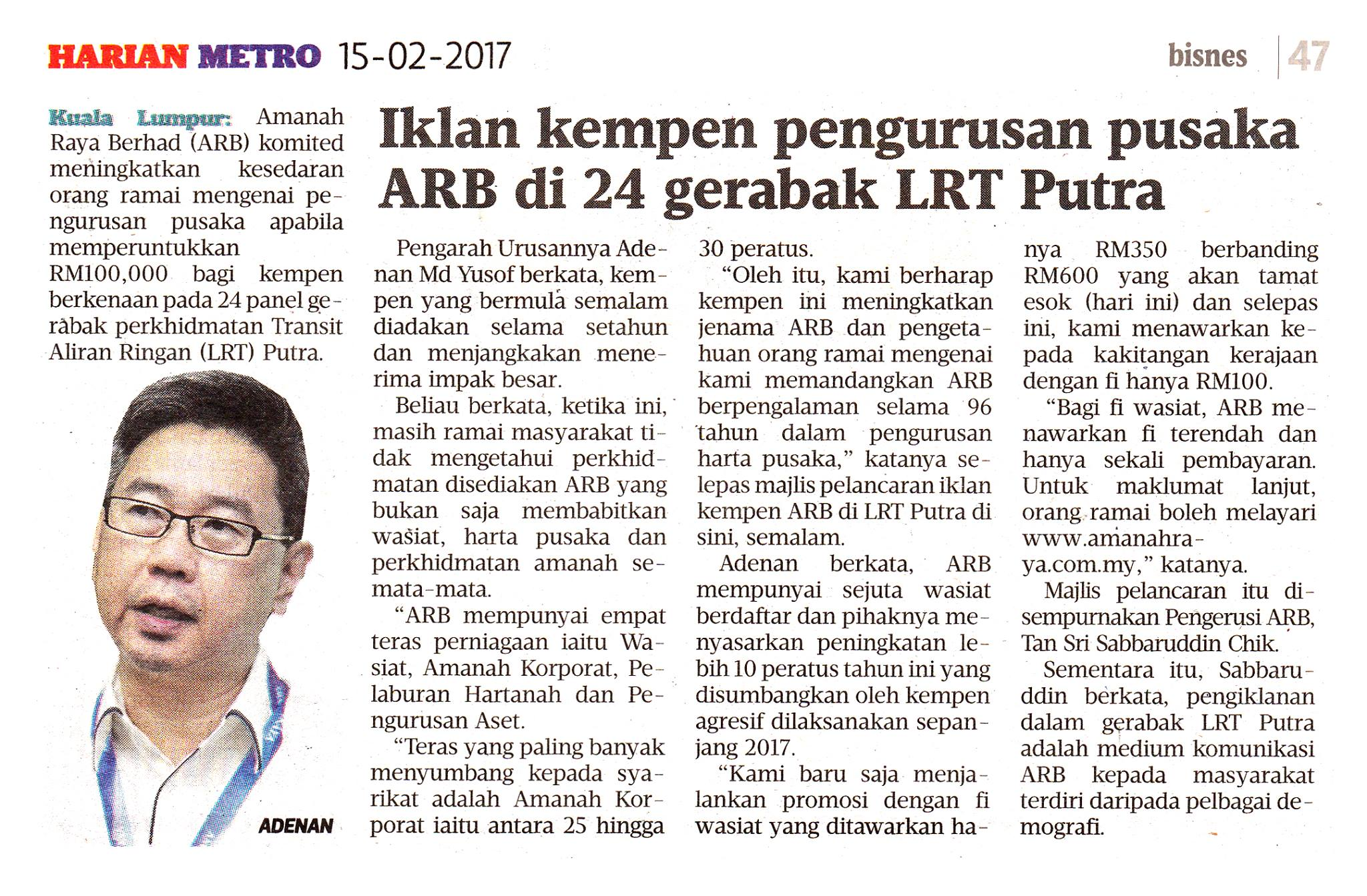 Amanah Raya Berhad (ARB) komited meningkatkan kesedaran orang ramai mengenai pengurusan pusaka apabila memperuntukkan RM100,000 bagi kempen berkenaan pada 24 panel gerabak perkhidmatan Transit Aliran Ringan (LRT) Putra.