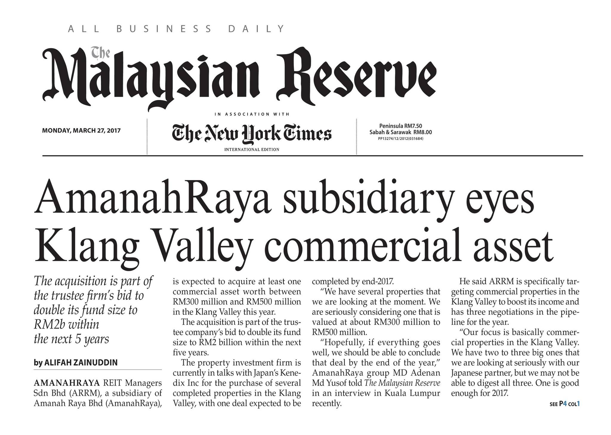 AmanahRaya REIT Managers Sdn Bhd, a subsidiary of Amanah Raya Bhd (AmanahRaya), is expected to acquire at least one commercial asset worth between RM300 million and RM500 million in the Klang Valley this year.