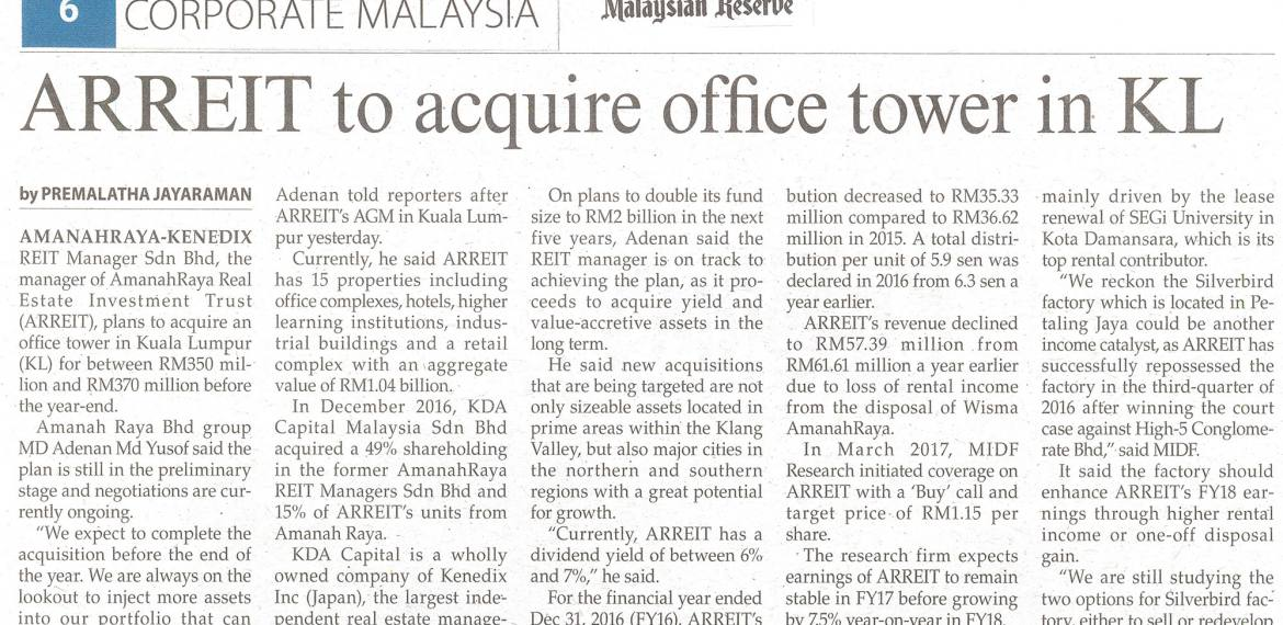 AmanahRaya-Kenedix REIT Manager Sdn Bhd, the manager of AmanahRaya Real Estate Investment Trust (ARREIT), plans to acquire an office tower in Kuala Lumpur for between RM350 million and RM370 million before the year-end.